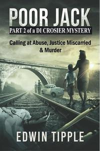 Poor Jack Part 2 of a DI Crosier Mystery