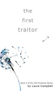 The First Traitor