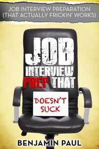 Job Interview Prep That Doesn't Suck