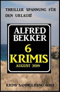 6 Krimis August 2019 – Krimi Sammelband 6003