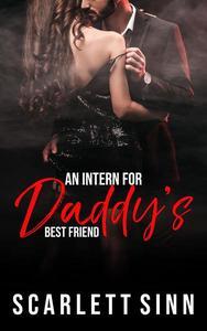 An Intern for Daddy's Best Friend
