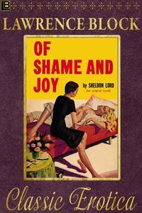 Of  Shame and Joy