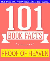 Proof of Heaven - 101 Amazing Facts You Didn't Know