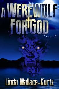 A Werewolf for God