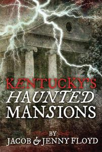 Kentucky's Haunted Mansions