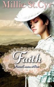 Faith: Novias Camino al Oeste