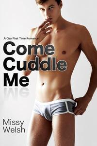 Come Cuddle Me