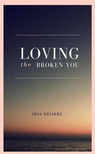 Loving The Broken You