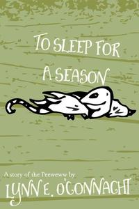 To Sleep for a Season