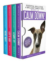 Essential Skills for a Brilliant Family Dog Books 1-4