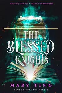 The Blessed Knights
