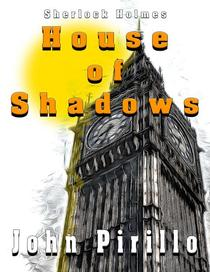 Sherlock Holmes House of Shadows