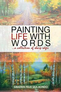 Painting Life With Words