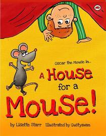 A House for a Mouse: Oscar the Mouse