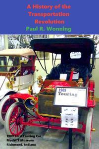 A History of the Transportation Revolution