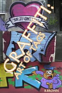Graffiti:Art of Tags