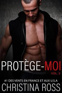 Protége-Moi, Vol. 2