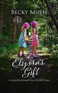 Elyssa's Gift