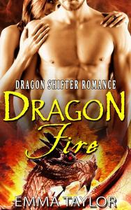 Dragon Fire (Paranormal Dragon Shifter Romance)