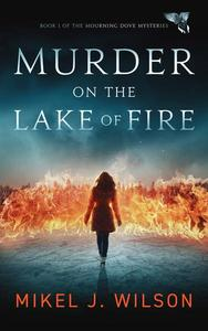 Murder on the Lake of Fire