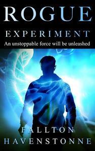 Rogue Experiment