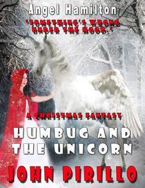 Angel Hamilton Humbug and the Unicorn