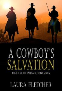 Western Cowboy Romance: A Cowboy's Salvation