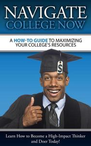 A How-To Guide To Maximizing Your College's Resources