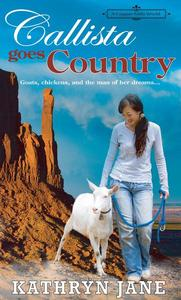 Callista Goes Country : A Copper Mills Shared World Novella