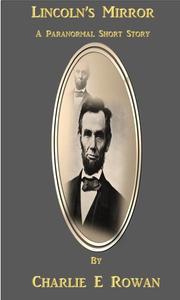 Lincoln's Mirror