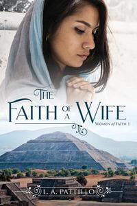 The Faith of a Wife