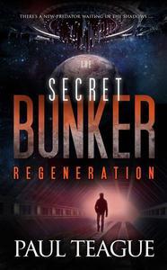 The Secret Bunker: Regeneration