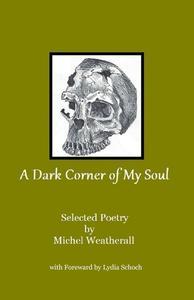 A Dark Corner of My Soul