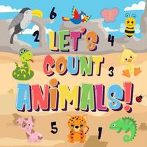 Let's Count Animals! | Can You Count the Dogs, Elephants and Other Cute Animals? | Super Fun Counting Book for Children, 2-4 Year Olds | Picture Puzzle Book