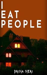 I Eat People