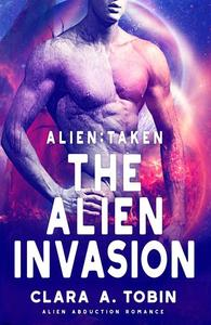 Alien: Taken - The Alien Invasion