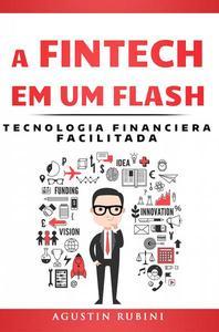 A Fintech em um Flash