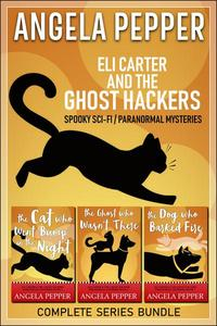 Eli Carter and the Ghost Hackers - Complete Series Bundle