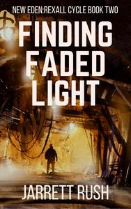 Finding Faded Light