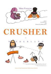 Crusher in Wonderland