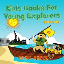 Kids Books For Young Explorers: Books 1-3