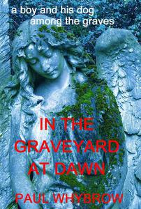 In The Graveyard At Dawn