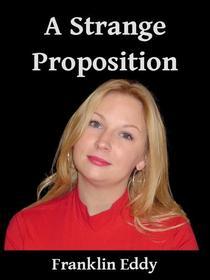 A Strange Proposition