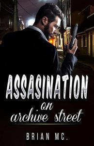 Assasination on Archive Street