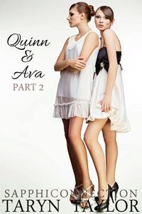 Quinn & Ava, Part 2