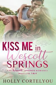 Kiss Me in Wescott Springs