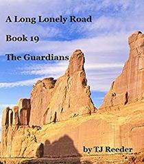 A Long Lonely Road, The Guardians, book 19