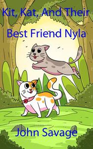 Kit, Kat, And Their Best Friend Nyla