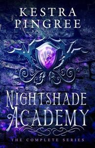 Nightshade Academy: The Complete Series