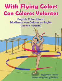 With Flying Colors - English Color Idioms (Spanish-English)